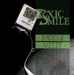 TOXIC SMILE - Overdue Visit EP