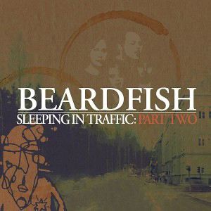 BEARDFISH - Sleeping In Traffic: Part Two