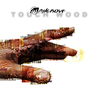 MANGROVE - Touch Wood