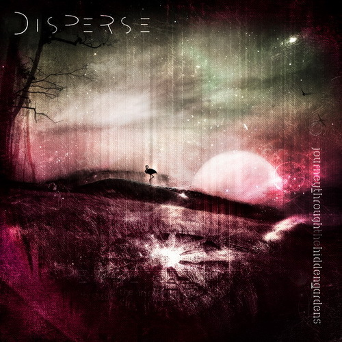 DISPERSE - Journey Through The Hidden Gardens