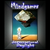 MINDGAMES - International Daylight
