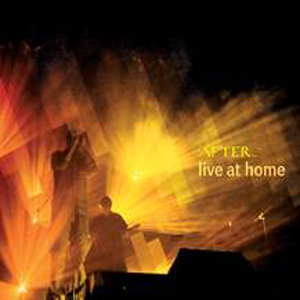 AFTER - Live At Home