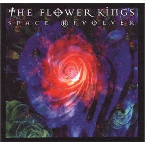THE FLOWER KINGS - Space Revolver