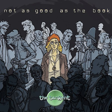 THE TANGENT - Not Good As The Book 2 CD