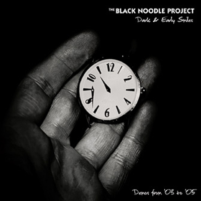 THE BLACK NOODLE PROJECT - Dark & Early Smiles 2CD