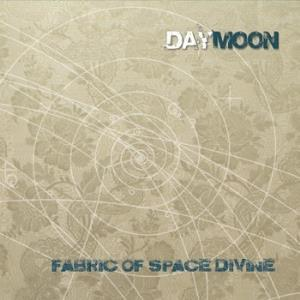 DAYMOON - Fabric Of Space Divine
