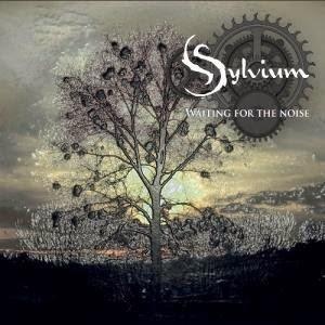 SYLVIUM - Waiting For The Noise