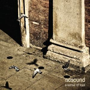 NOSOUND - A Sense Of Loss CD + DVD