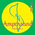 IZZ - Ampersand Volume 2