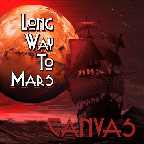 CANVAS – Long Way To Mars