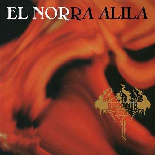 ORPHANED LAND - El Norra Alila (25th Anniversary Edition)
