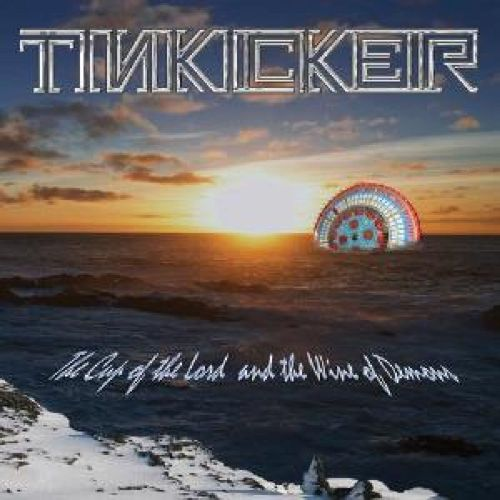 TINKICKER - The Cup Of The Lord And The Wine Of Demons