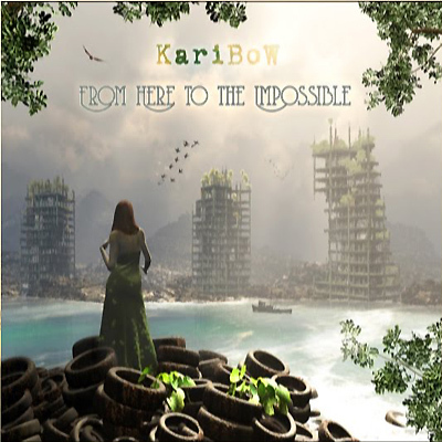 KARIBOW - From Here To The Impossible