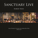 ROBERT REED - Sanctuary Live CD & DVD