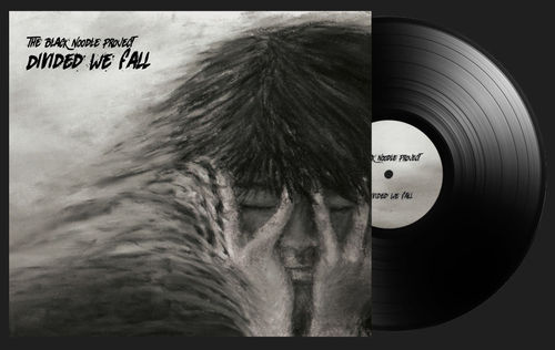 THE BLACK NOODLE PROJECT - Divided We Fall - VINYL LP VORBESTELLUNG