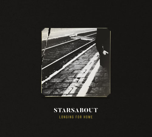 STARSABOUT - Longing For Home VORBESTELLUNG