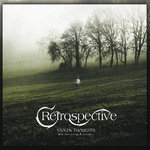 RETROSPECTIVE - Stolen Thoughts 10th Anniversary Remastered