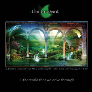 THE TANGENT - The World That We Drive Through