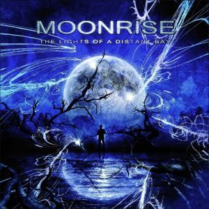 MOONRISE - Lights Of A Distance Bay