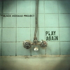 THE BLACK NOODLE PROJECT - Play Again