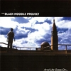 THE BLACK NOODLE PROJECT - And Live Goes On ...