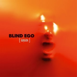 BLIND EGO - Mirror