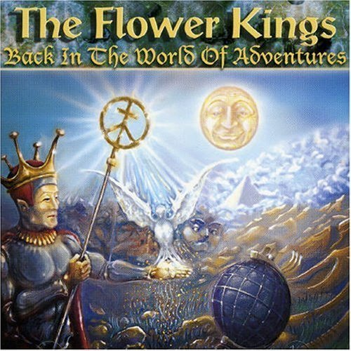 THE FLOWER KINGS - Back In The World Of Adventures