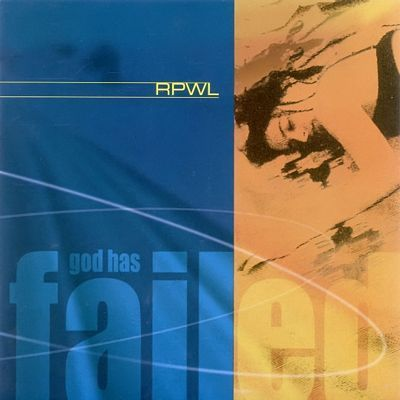 RPWL - God Has Failed