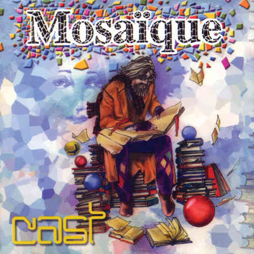 CAST - Mosaique 2CD