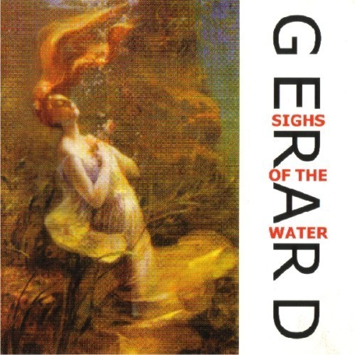 GERARD - Sighs Of The Water