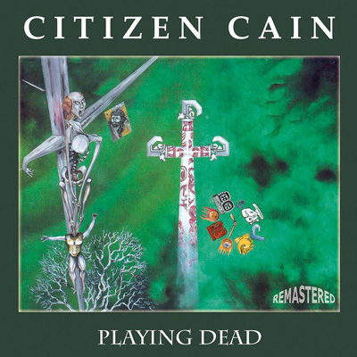CITIZEN CAIN - Playing Dead