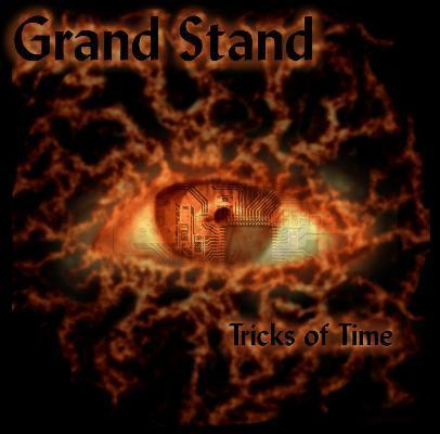 GRAND STAND - Tricks Of Time