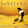 MYSTERY - Theater Of The Mind