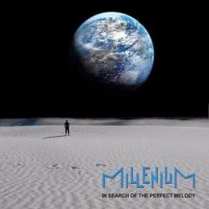MILLENIUM - In Search of the Perfect Melody