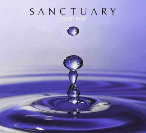 ROBERT REED - Sanctuary CD + DVD