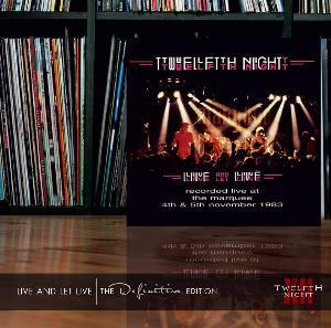 TWELFTH NIGHT - Live And Let Live 2CD
