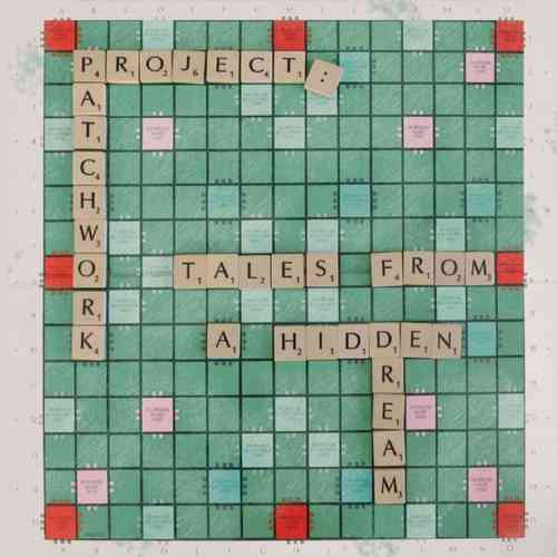PROJECT:PATCHWORK - Tales From A Hidden Dream