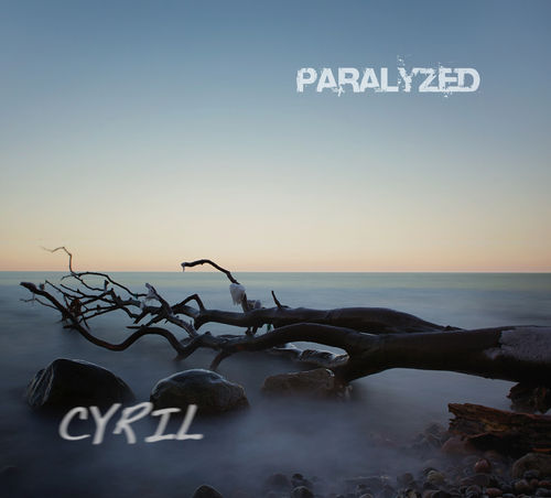 CYRIL - Paralyzed
