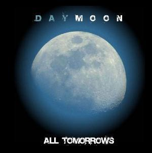 DAYMOON - All Tomorrows