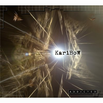 KARIBOW - Addicted