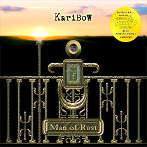 KARIBOW - Man Of Rust