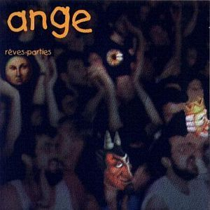 ANGE - Rêves-Parties