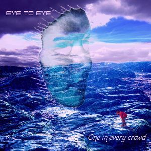 EYE 2 EYE - One In Every Crowd