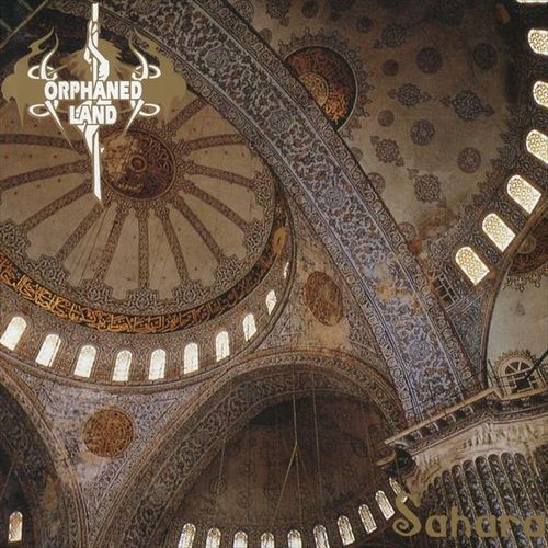 ORPHANED LAND - Sahara (25th Anniversary Edition)