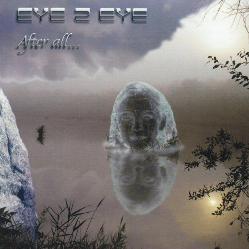 EYE 2 EYE - After All