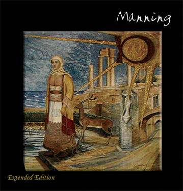 MANNING - Ragged Curtain (Extended Edition)