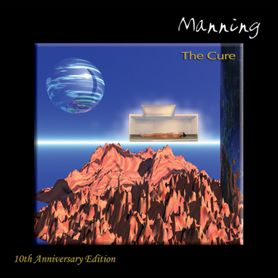 MANNING - The Cure (10th Anniversary Edition)