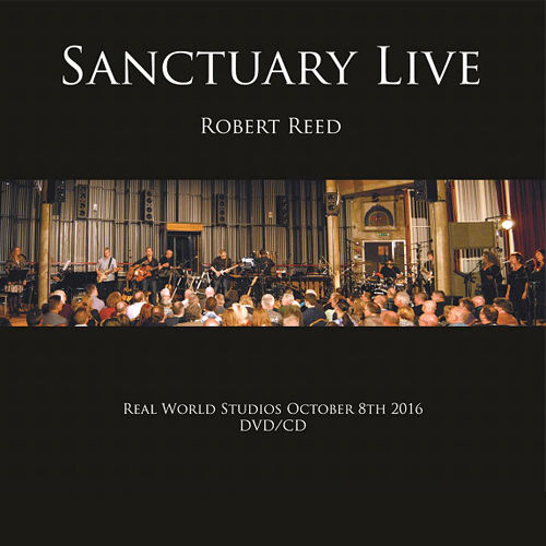 ROBERT REED - Sanctuary Live CD + DVD