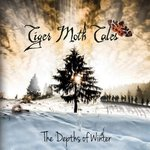TIGER MOTH TALES - The Depths Of Winter