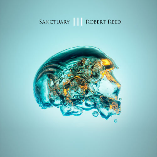 ROBERT REED - Sanctuary III 2CD + DVD